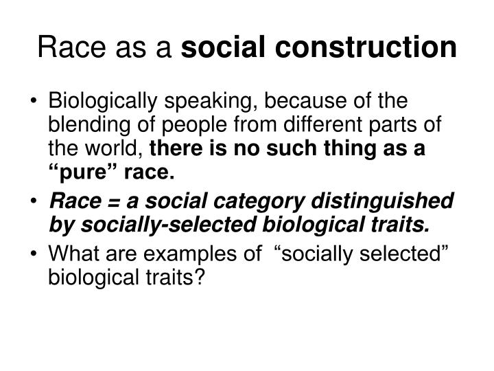 Race as a social construction