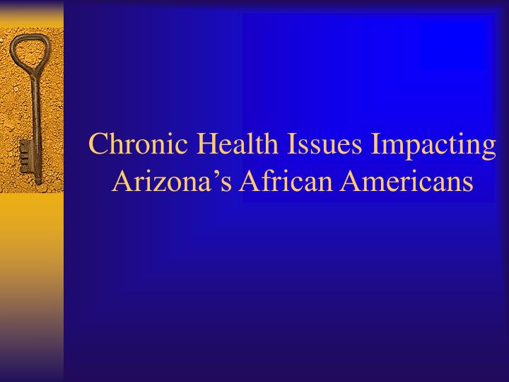 Chronic Health Issues Impacting Arizona's African Americans