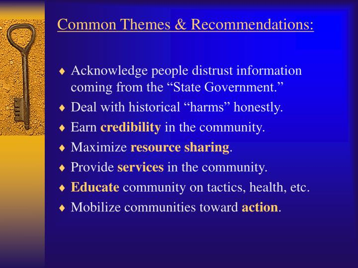 Common Themes & Recommendations:
