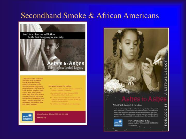 Secondhand Smoke & African Americans
