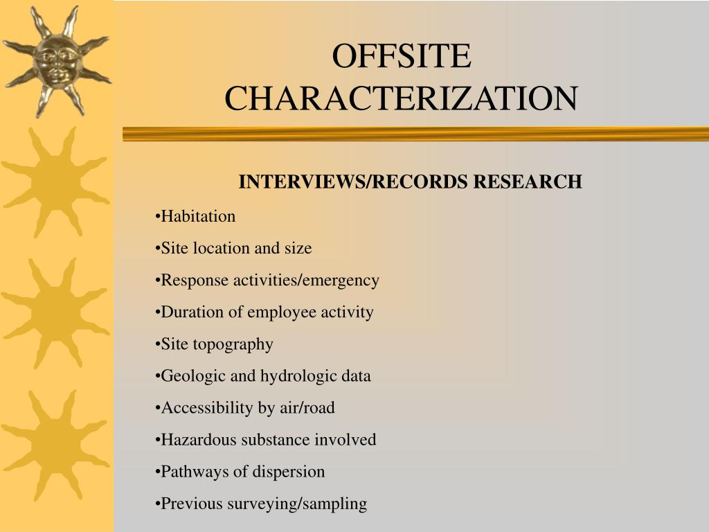 OFFSITE CHARACTERIZATION