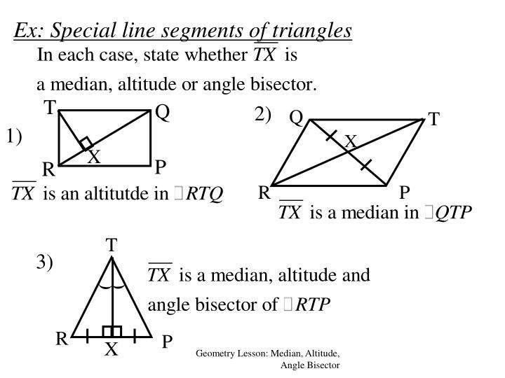 Ex: Special line segments of triangles
