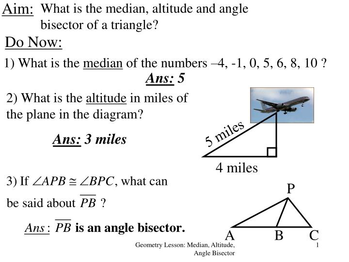 What is the median, altitude and angle bisector of a triangle?