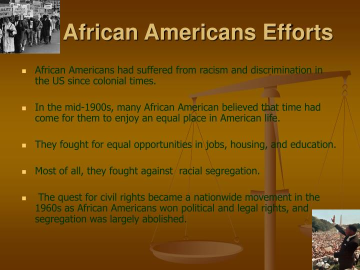 African Americans Efforts