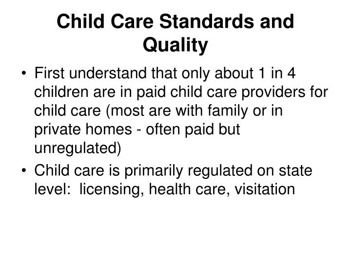 Child Care Standards and Quality