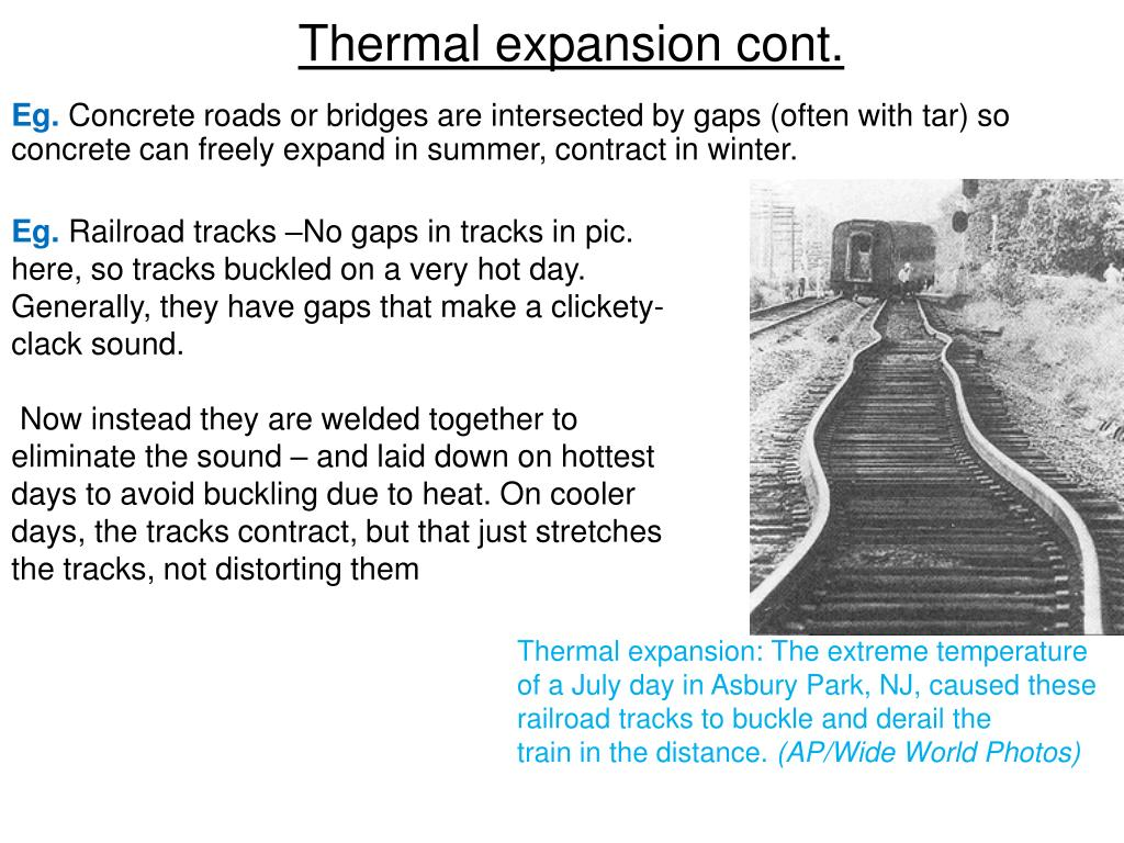 Thermal expansion cont.