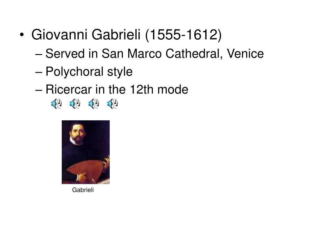 Giovanni Gabrieli (1555-1612