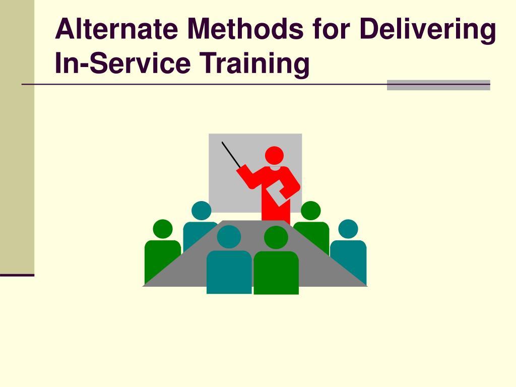 Alternate Methods for Delivering