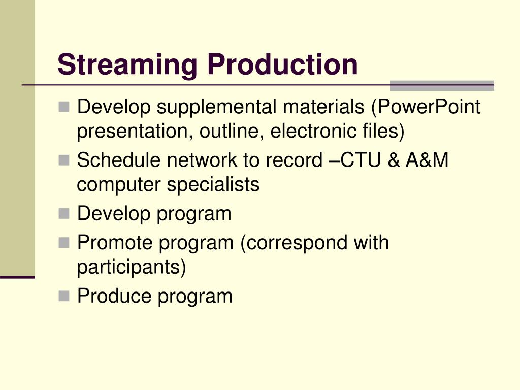 Streaming Production