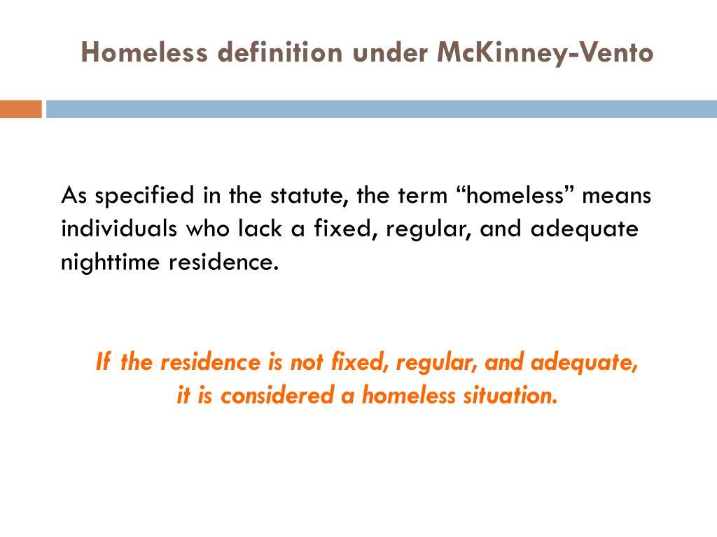 Homeless definition under McKinney-Vento