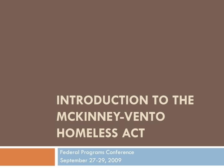 Introduction to the mckinney vento homeless act
