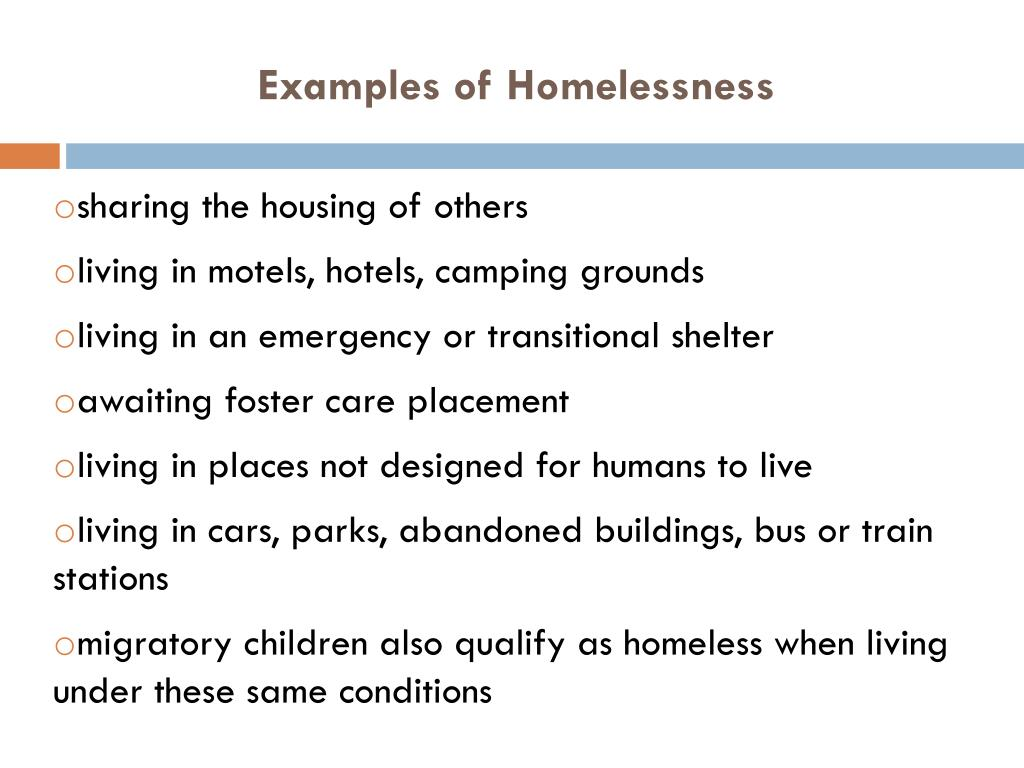 Examples of Homelessness