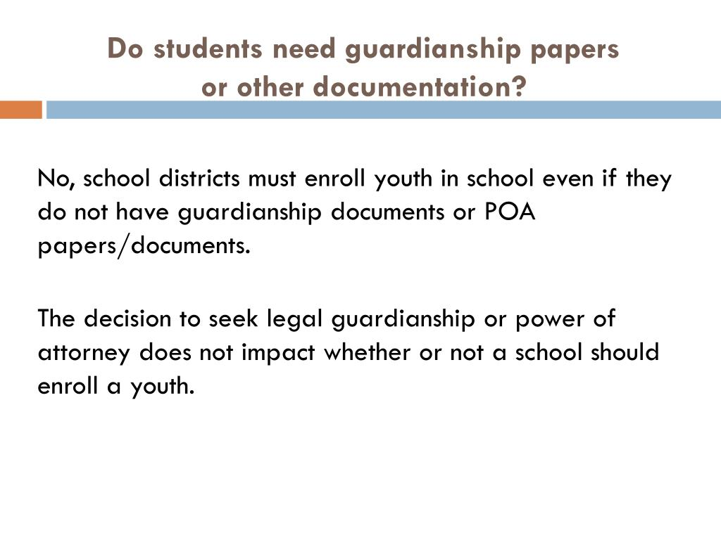 Do students need guardianship papers