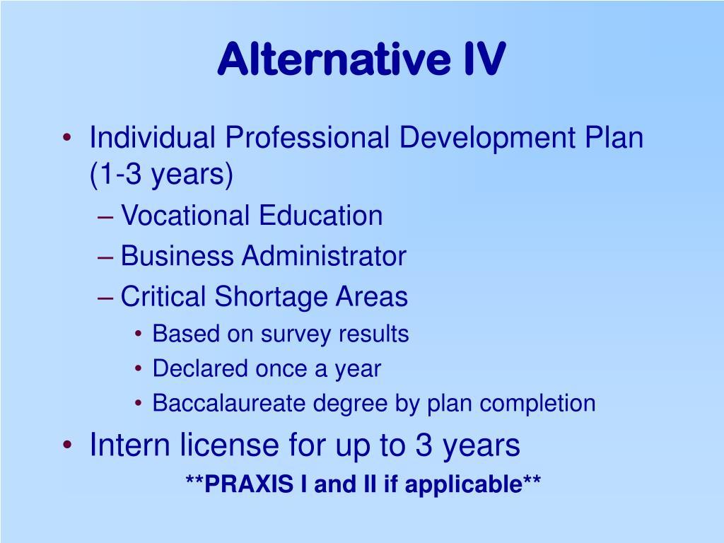 Alternative IV