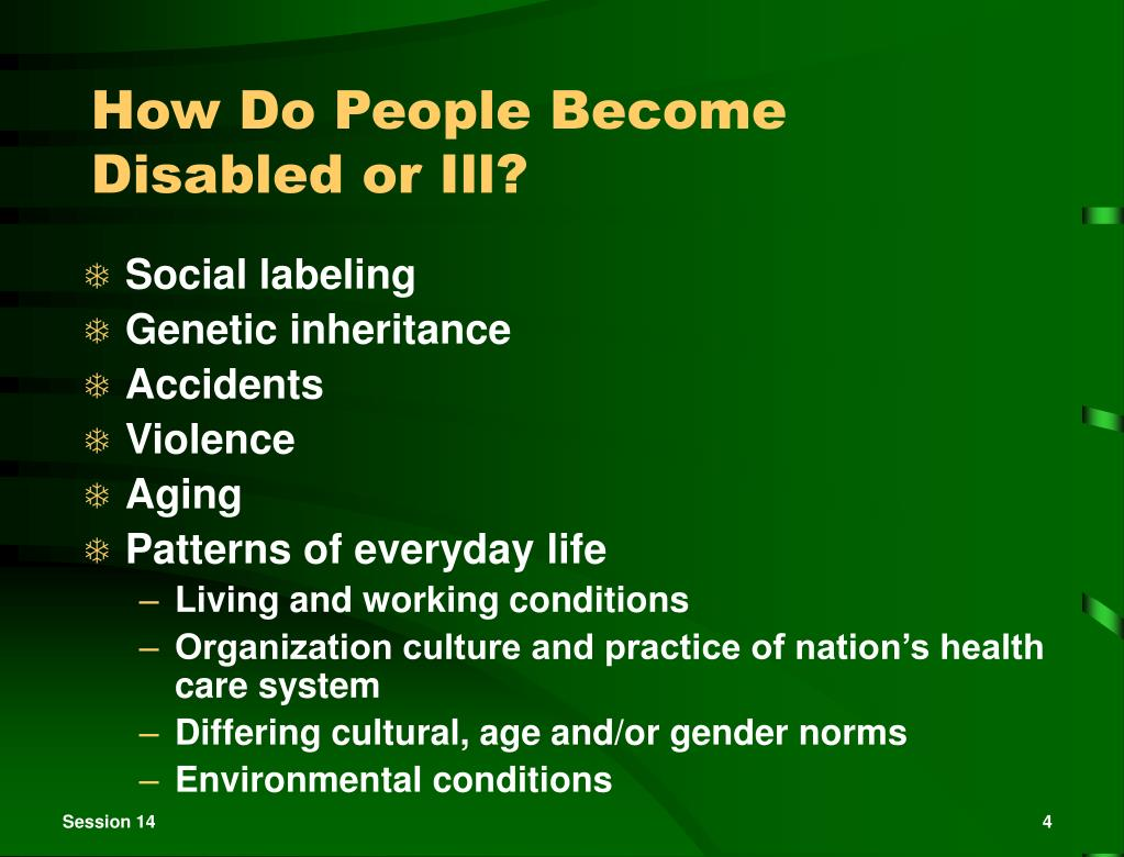How Do People Become Disabled or Ill?