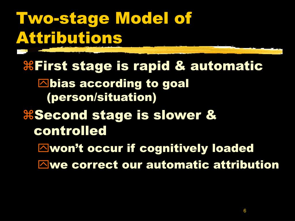 Two-stage Model of Attributions