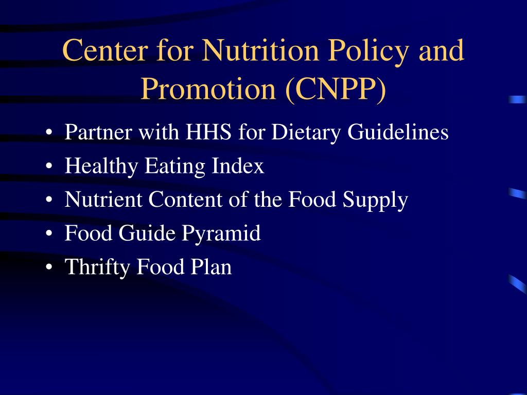 Center for Nutrition Policy and Promotion (CNPP)