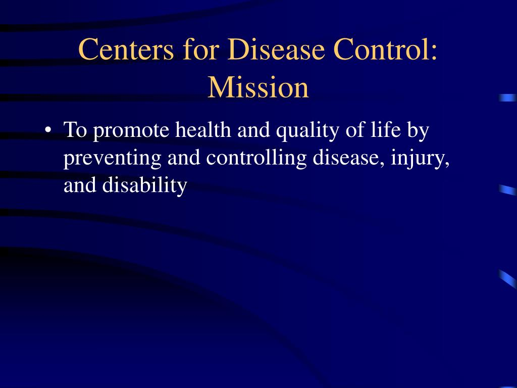 Centers for Disease Control:  Mission