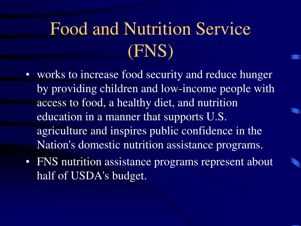 Food and Nutrition Service (FNS)