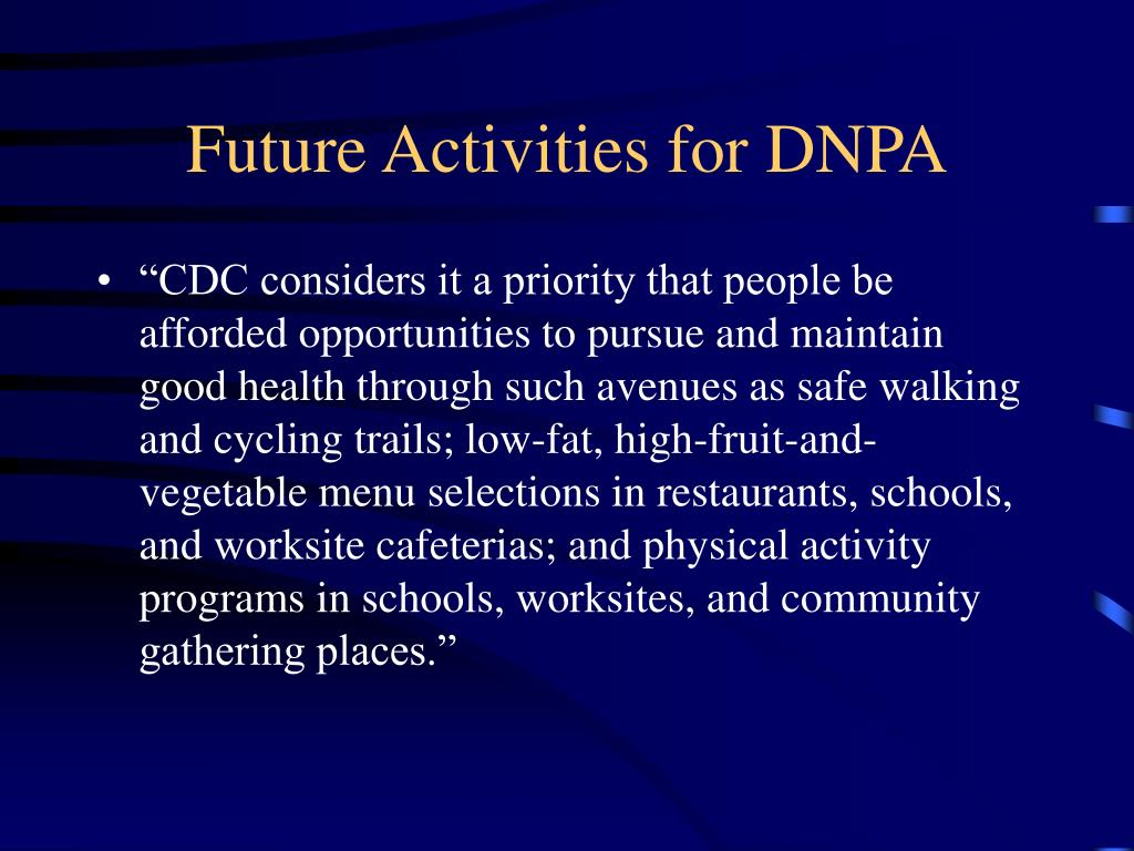 Future Activities for DNPA