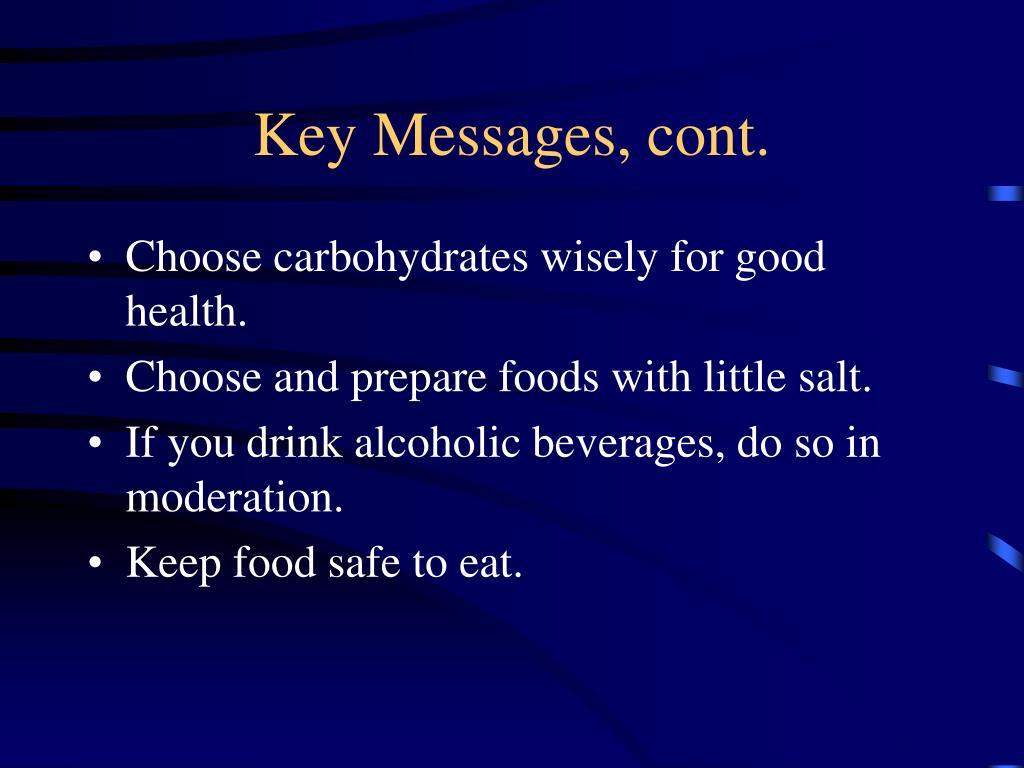 Key Messages, cont.