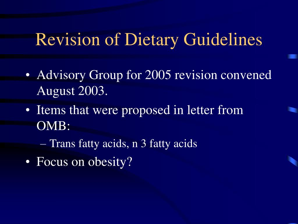 Revision of Dietary Guidelines