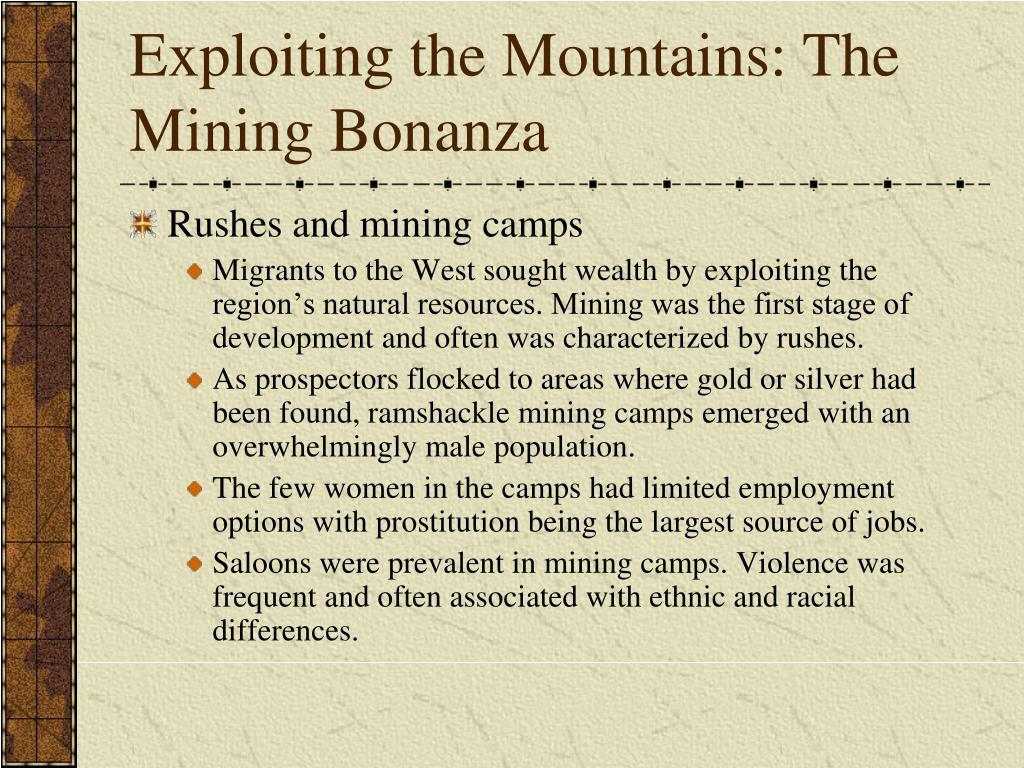 Exploiting the Mountains: The Mining Bonanza