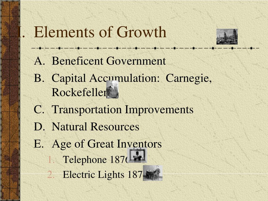 I.  Elements of Growth