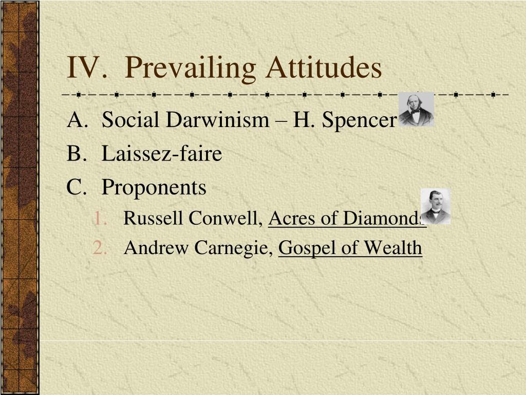 IV.  Prevailing Attitudes