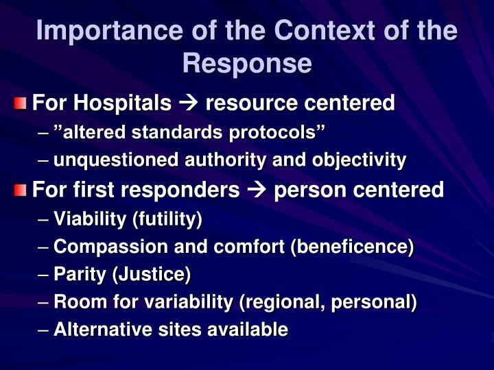 Importance of the Context of the Response