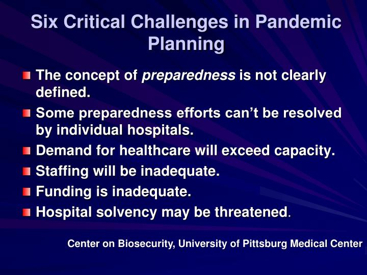 Six Critical Challenges in Pandemic Planning