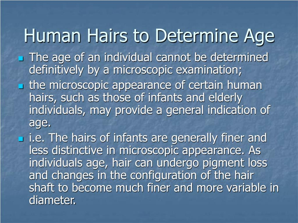 Human Hairs to Determine Age