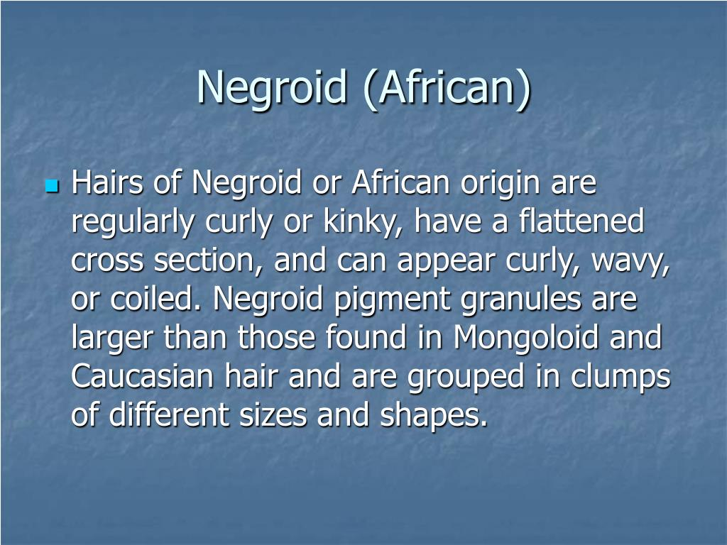 Negroid (African)