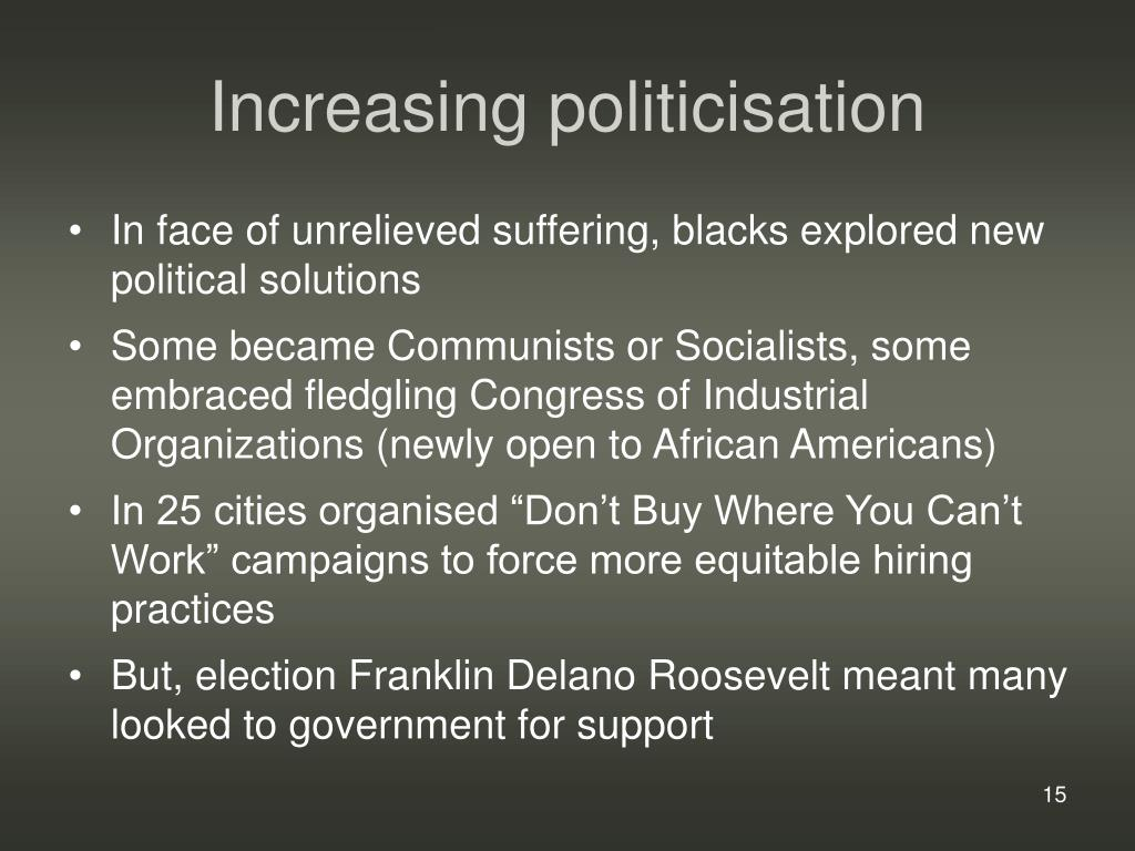 Increasing politicisation