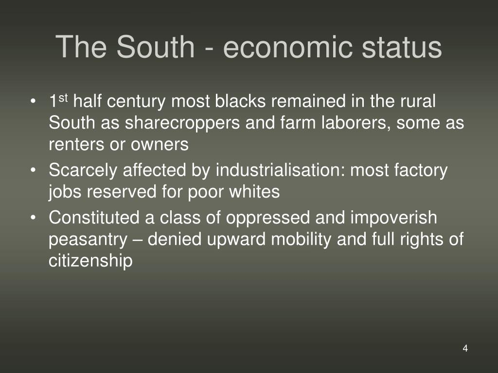 The South - economic status
