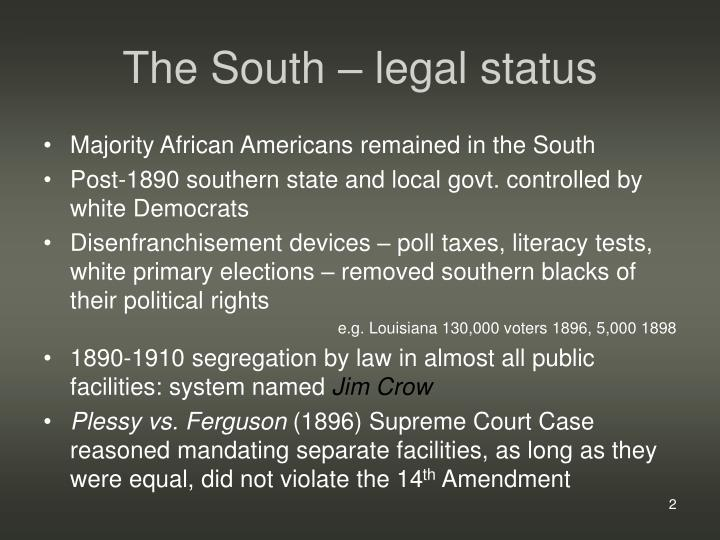 The south legal status