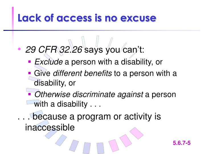 Lack of access is no excuse