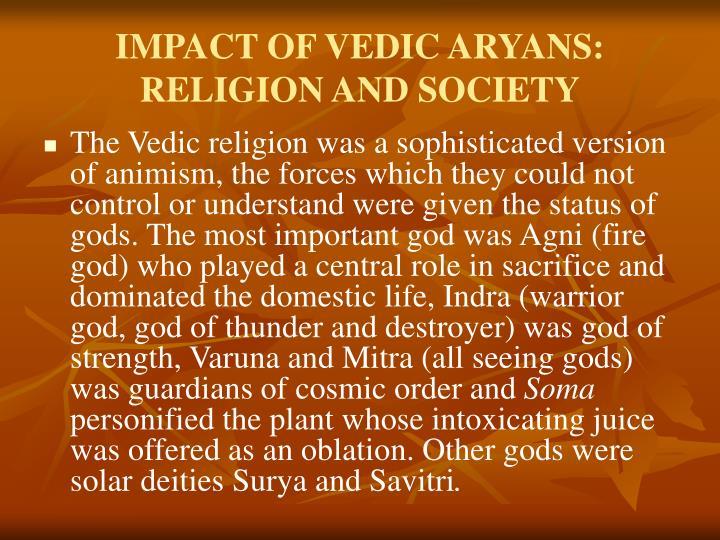 IMPACT OF VEDIC ARYANS: