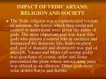 impact of vedic aryans religion and society