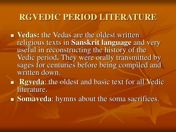 RGVEDIC PERIOD LITERATURE