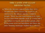 the caste and class distinctions