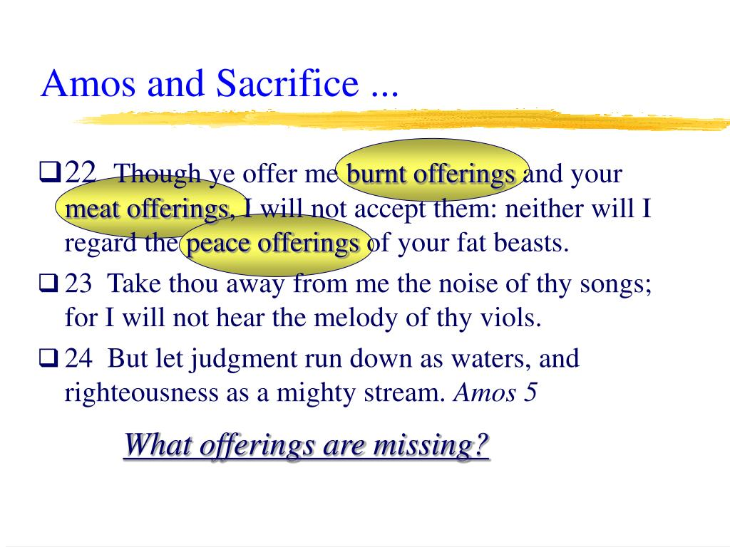 Amos and Sacrifice ...