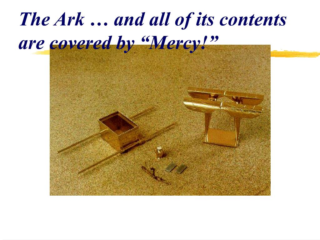 "The Ark … and all of its contents are covered by ""Mercy!"""