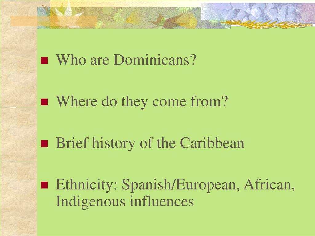 Who are Dominicans?