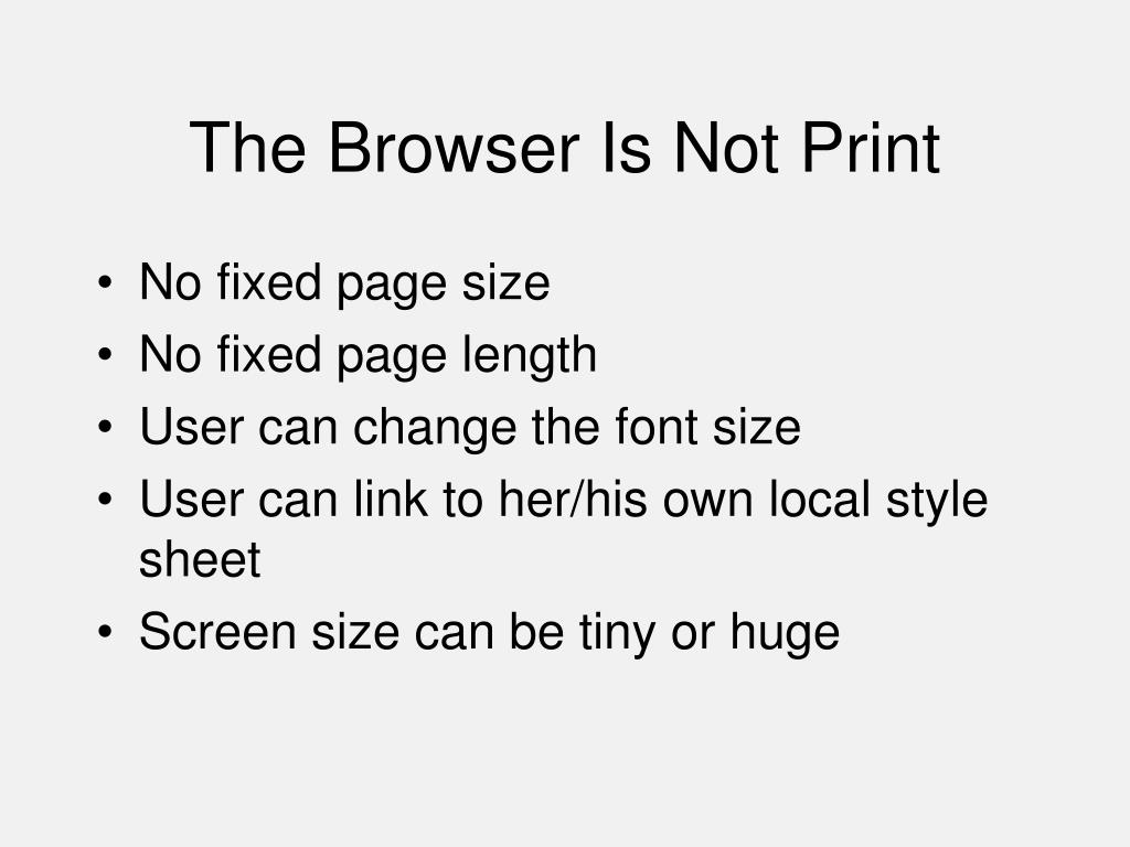 The Browser Is Not Print