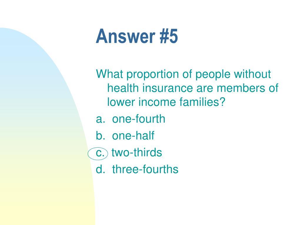 Answer #5