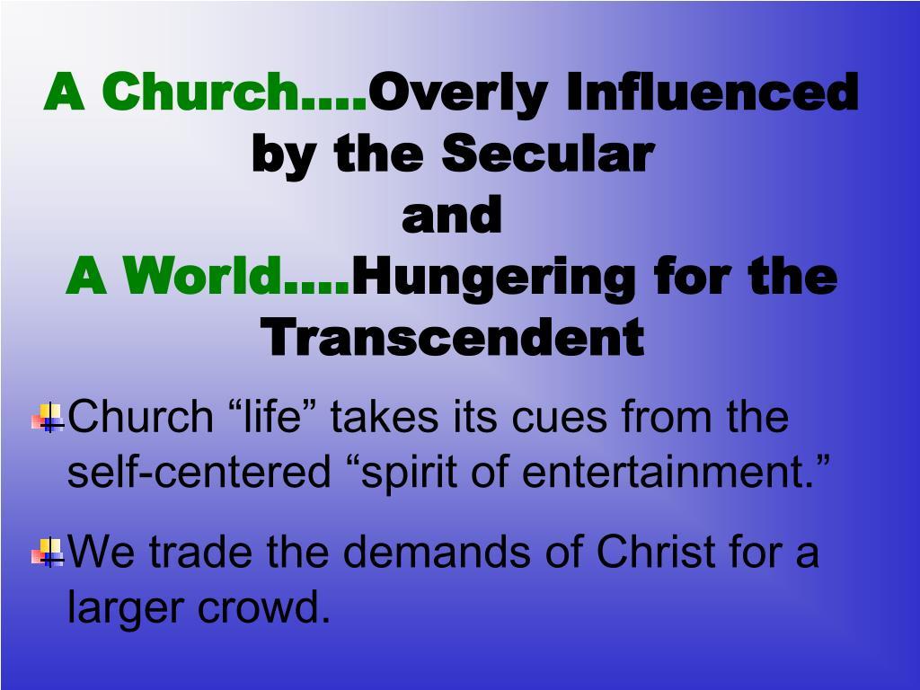 A Church….