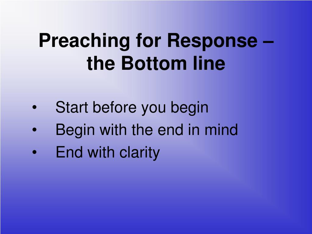 Preaching for Response –