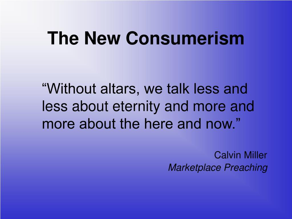 """""""Without altars, we talk less and less about eternity and more and more about the here and now."""""""