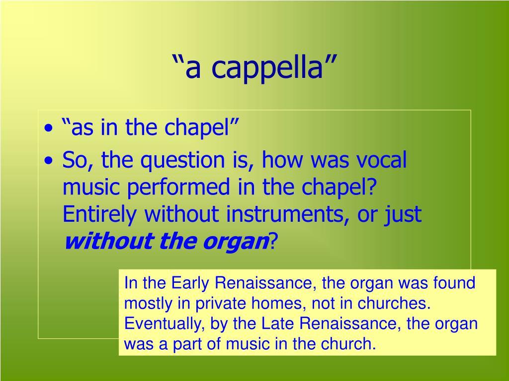 """""""a cappella"""""""